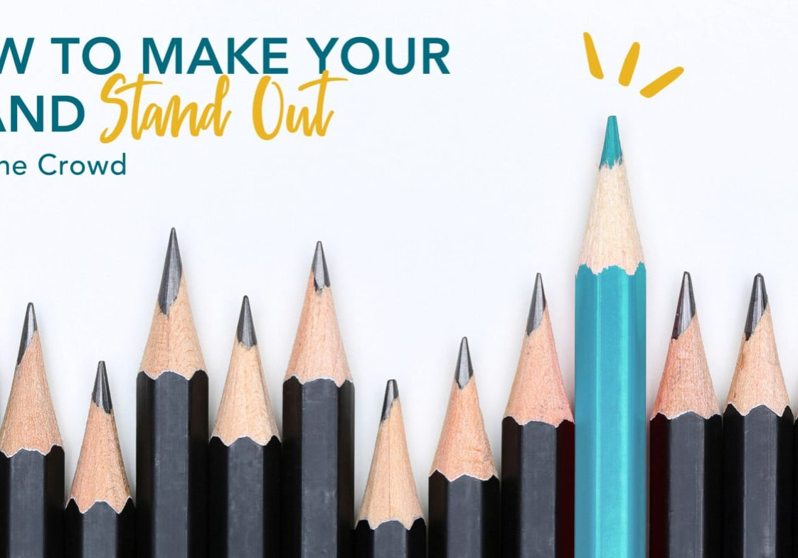 Make Your Brand Stand Out